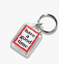 have a good time Collaboration Keychains & Holders