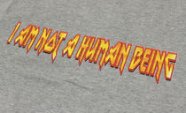 I AM NOT A HUMAN BEING More T-Shirts T-Shirts 8